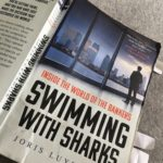 BOOK REVIEW: Swimming with Sharks – inside the world of the bankers by Joris Luyendijk